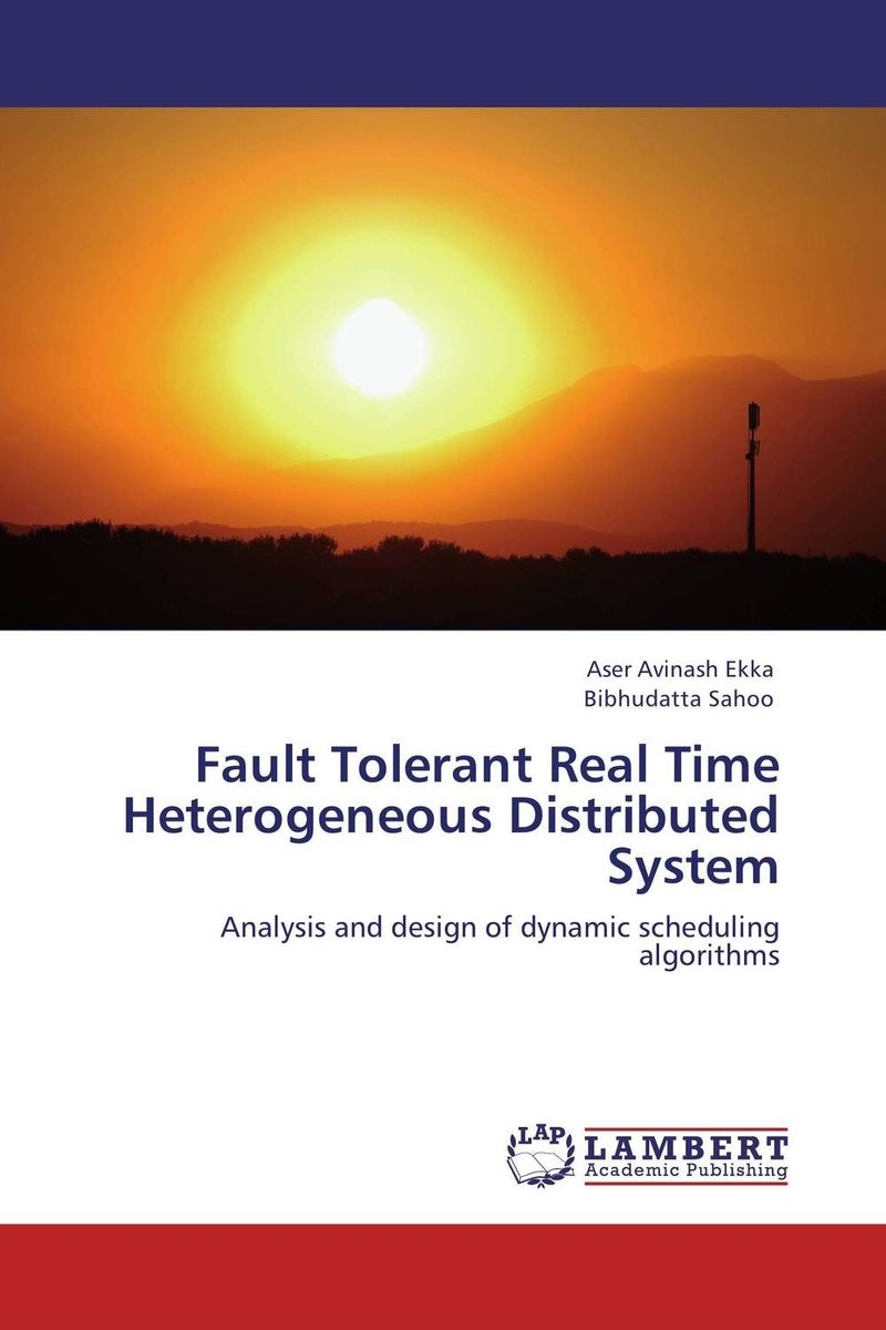 Fault Tolerant Real Time Heterogeneous Distributed System intelligent scheduling of parallel harware tests