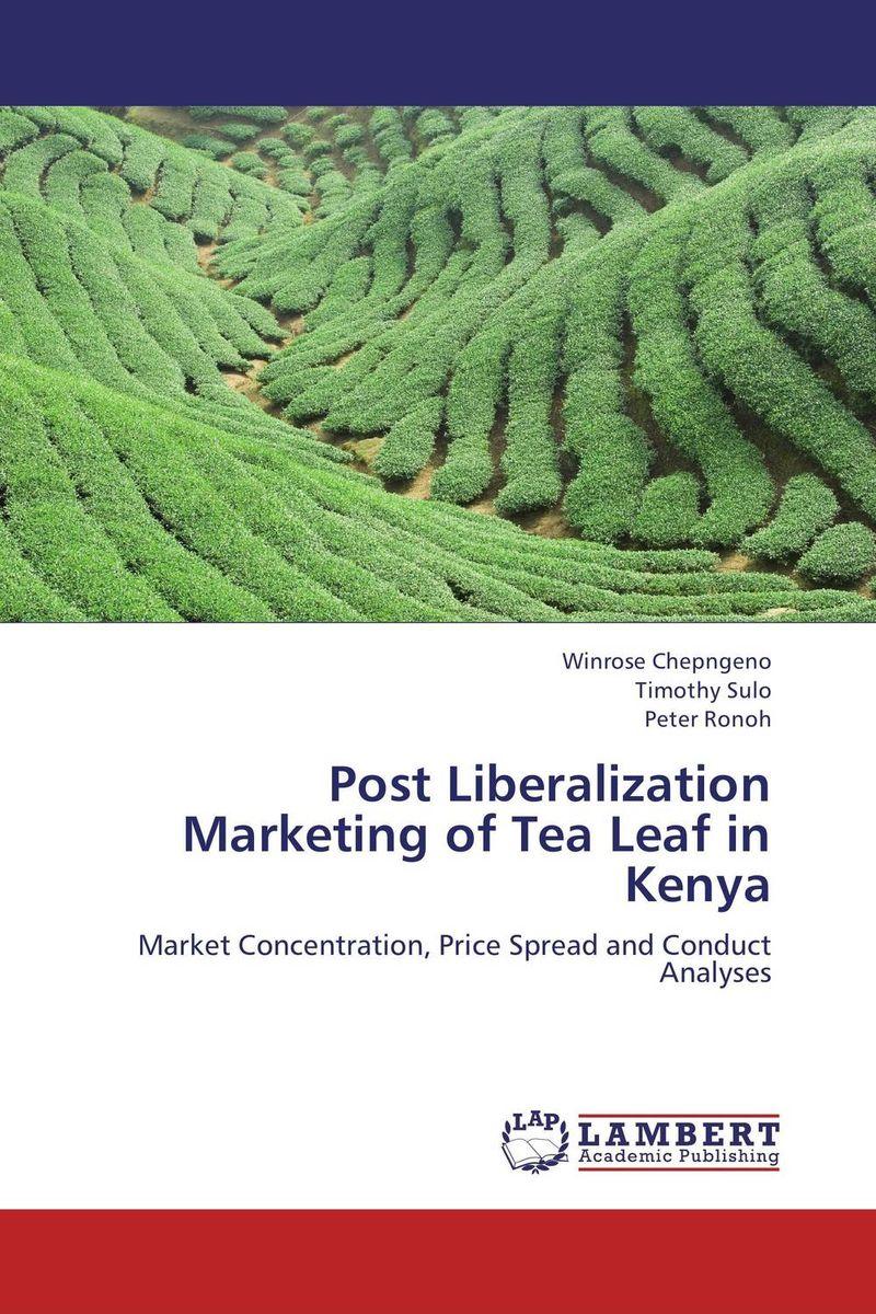 Post Liberalization Marketing of  Tea Leaf in Kenya marketing of indian tea