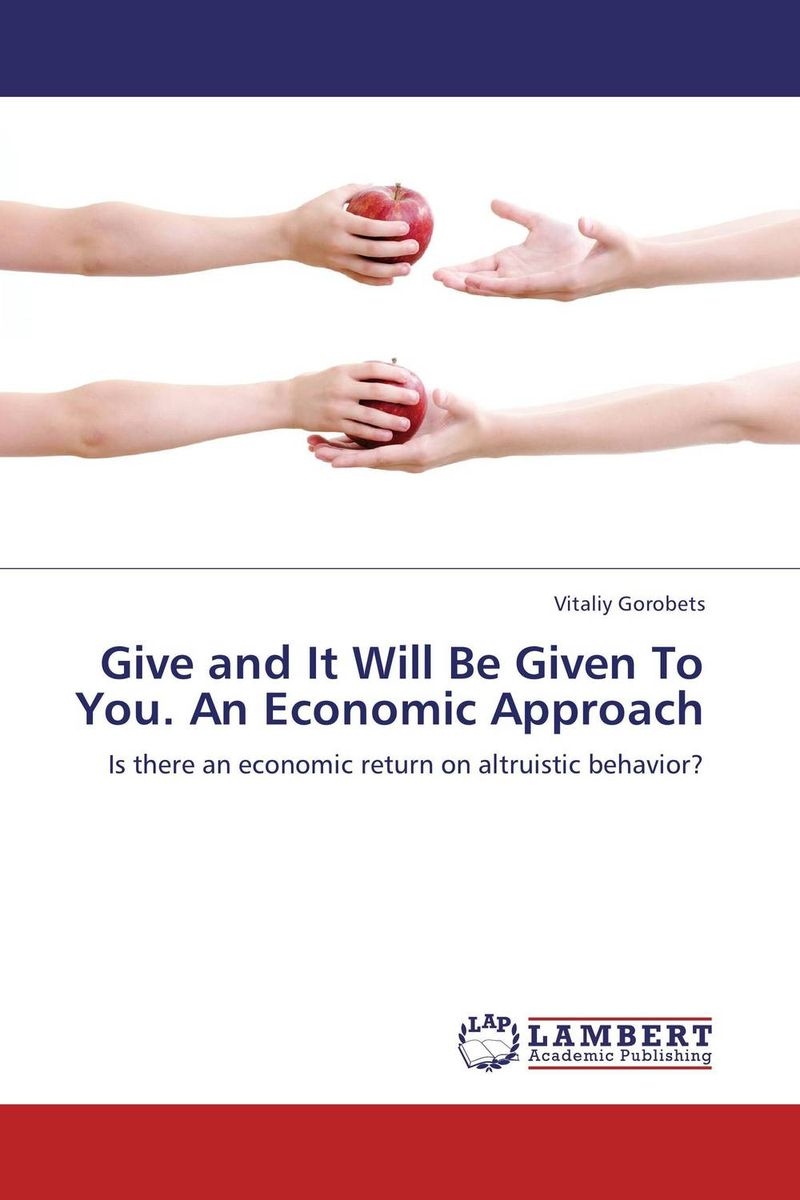 Give and It Will Be Given To You. An Economic Approach given to the sea