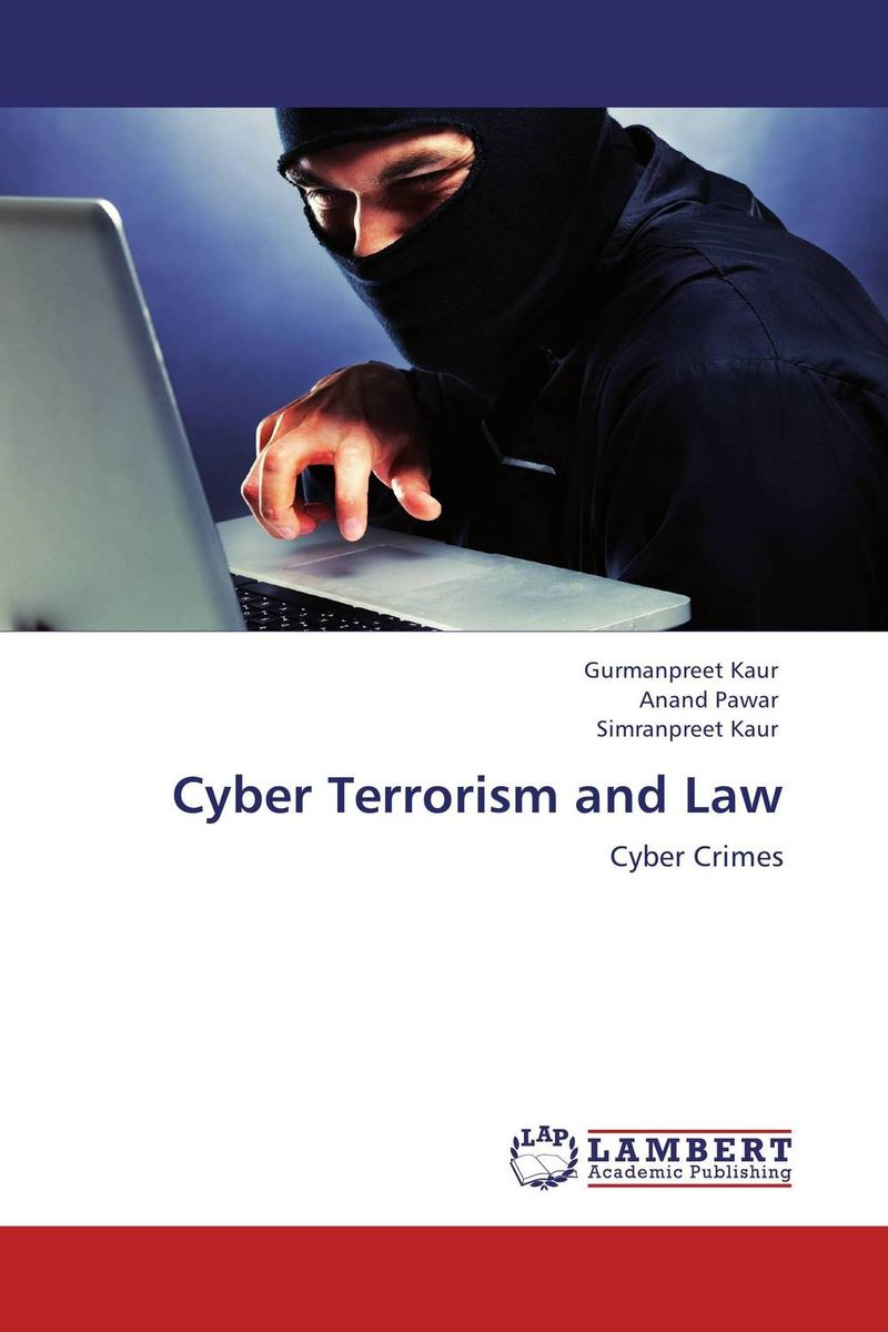 Cyber Terrorism and Law more 2ed 2 sb cyber homework online res
