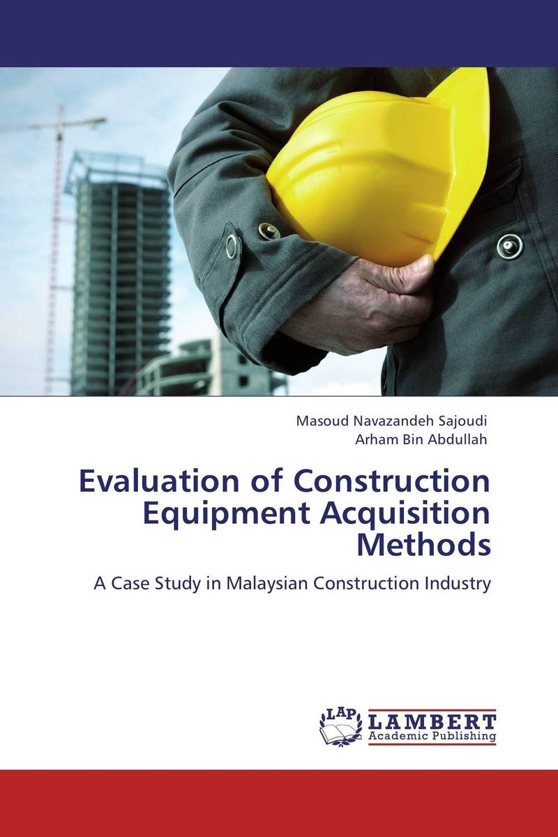 Evaluation of Construction Equipment Acquisition Methods
