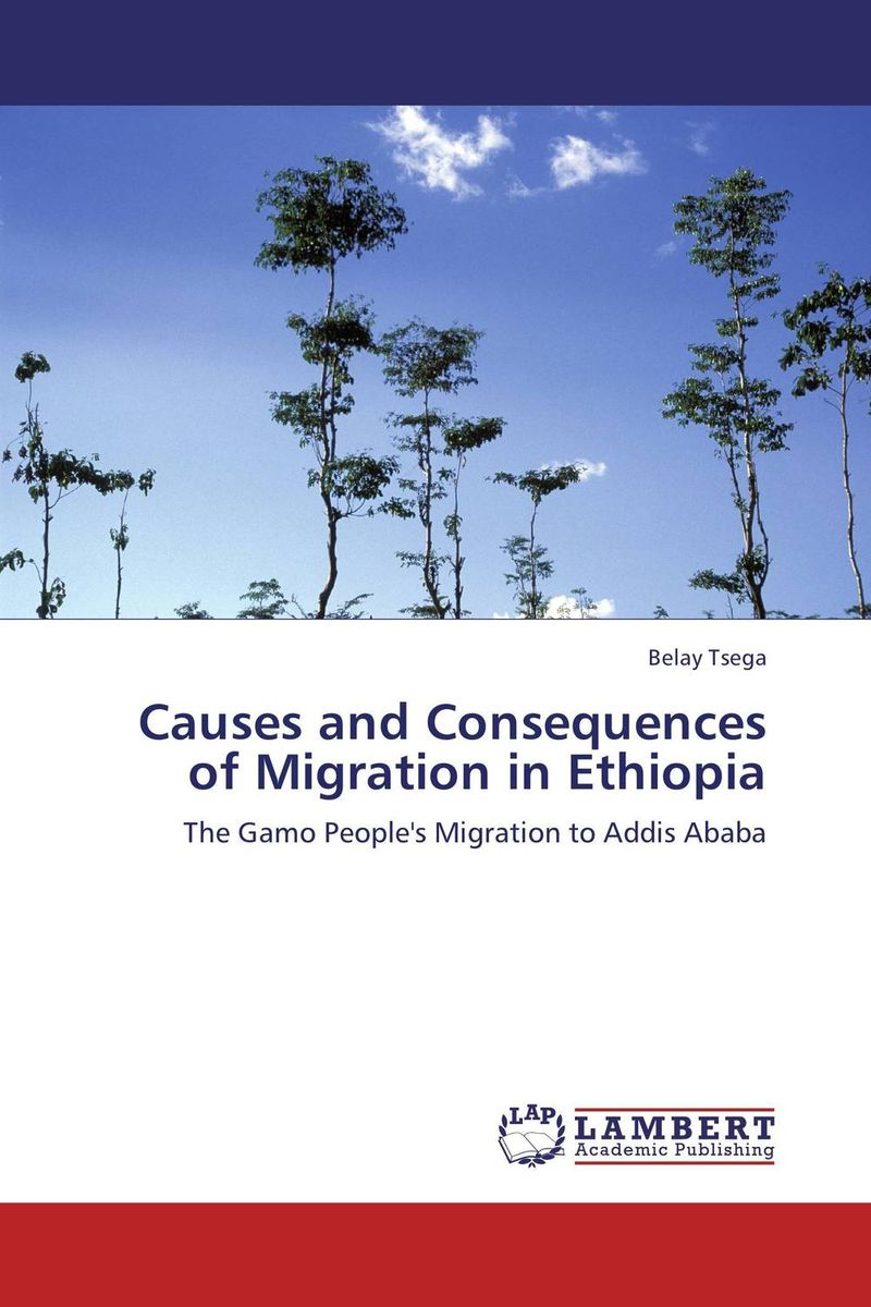 Causes and Consequences of Migration in Ethiopia linda mcdowell working lives gender migration and employment in britain 1945 2007