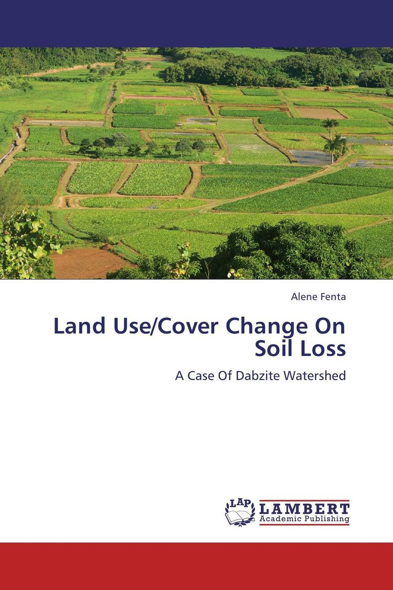 Land Use/Cover Change On Soil Loss soil and land resource evaluation for village level planning