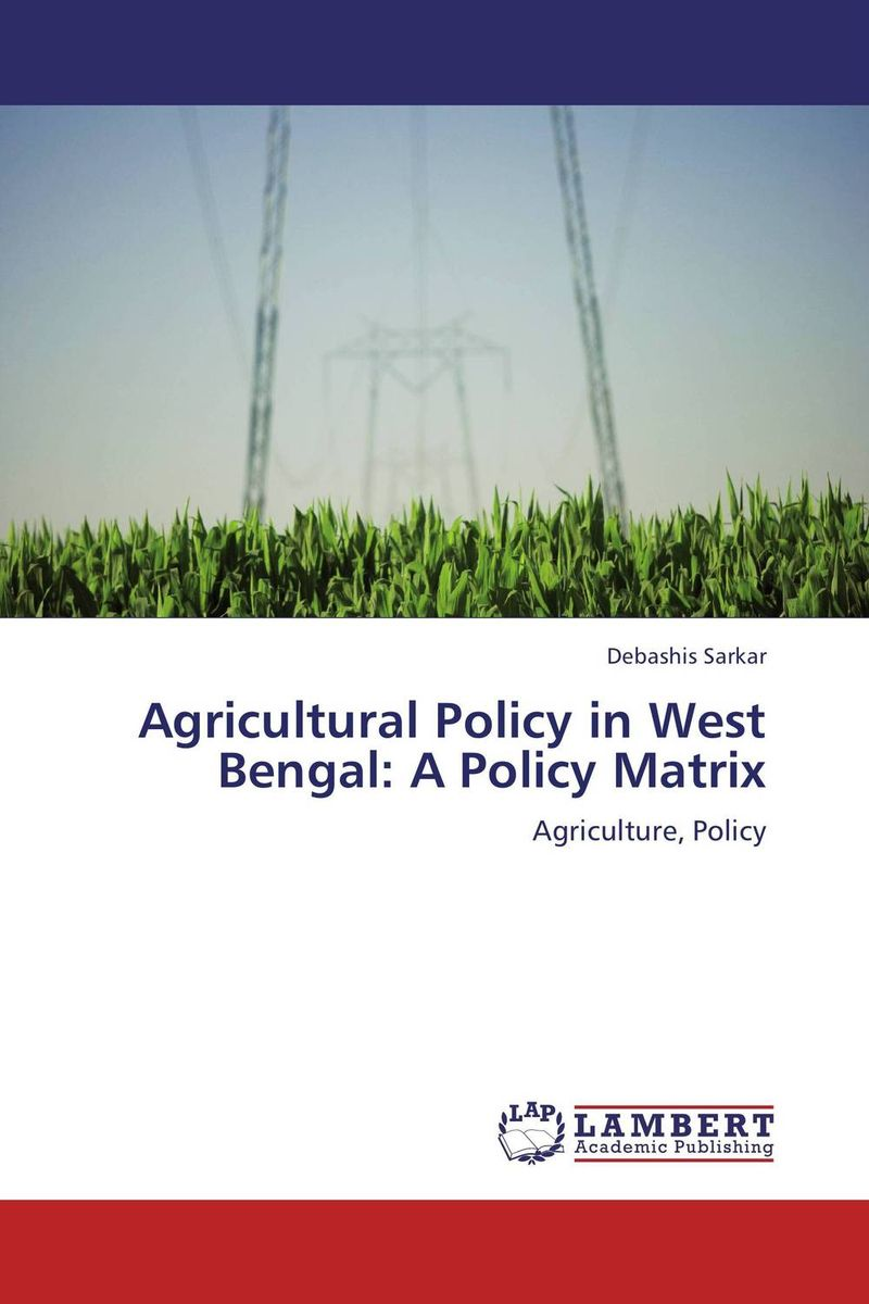 Agricultural Policy in West Bengal: A Policy Matrix assessment of the potential for urban agriculture in west oakland ca