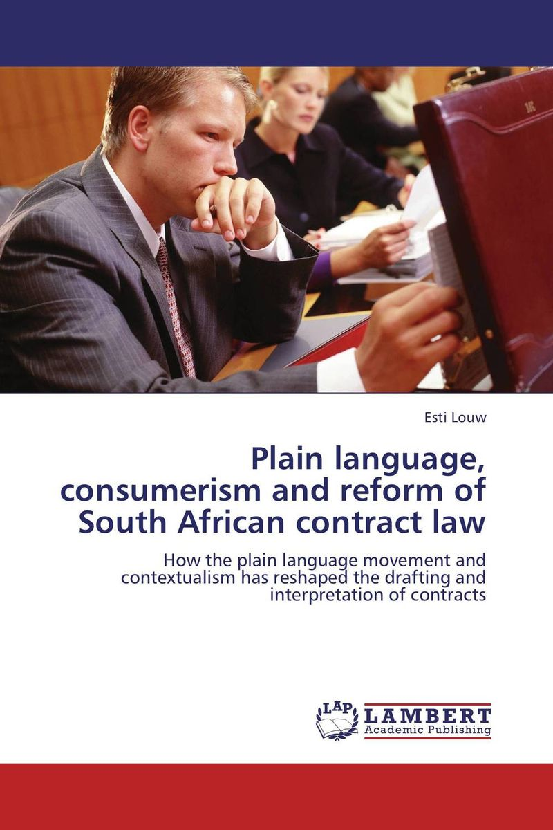 Plain language, consumerism and reform of South African contract law