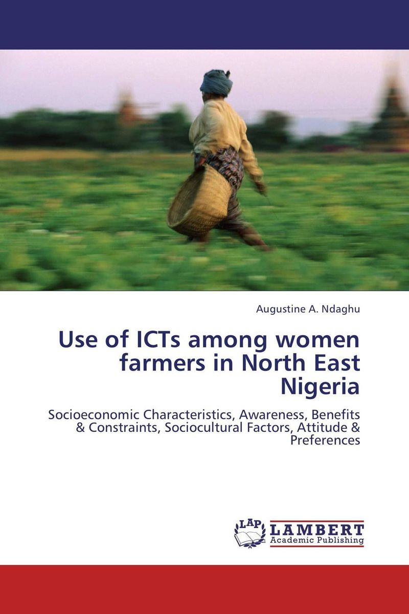 Use of ICTs among women farmers in North East Nigeria farmers attitude