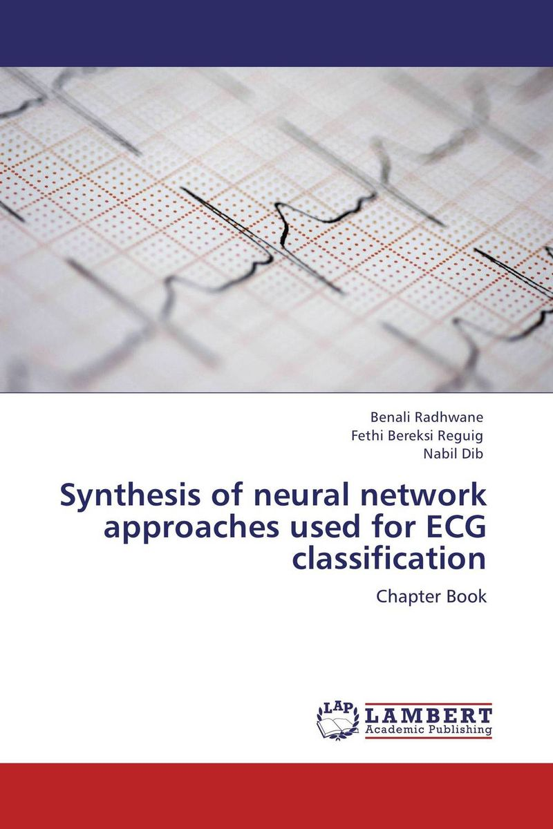 Synthesis of neural network approaches used for ECG classification clustering and classification methods used in biosequence analysis