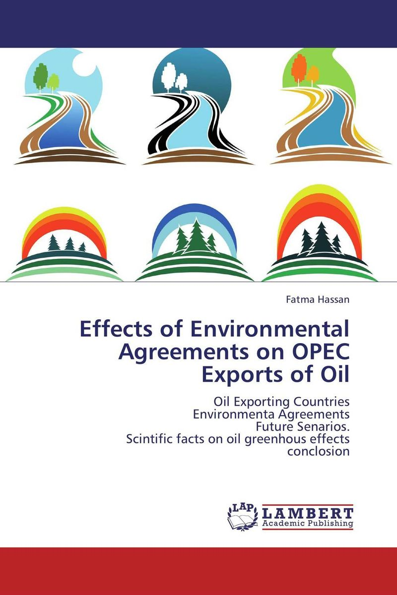 Effects of Environmental Agreements on OPEC Exports of Oil brown running on empty the furure of the automobile in an oil–short world cloth