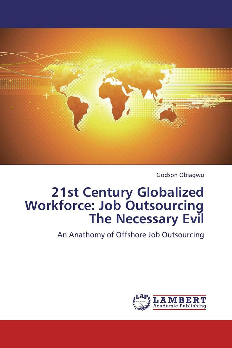 21st Century Globalized Workforce: Job Outsourcing The Necessary Evil new england textiles in the nineteenth century – profits