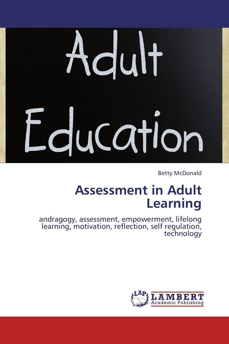 Assessment in Adult Learning deborah meier differentiated assessment how to assess the learning potential of every student grades 6 12