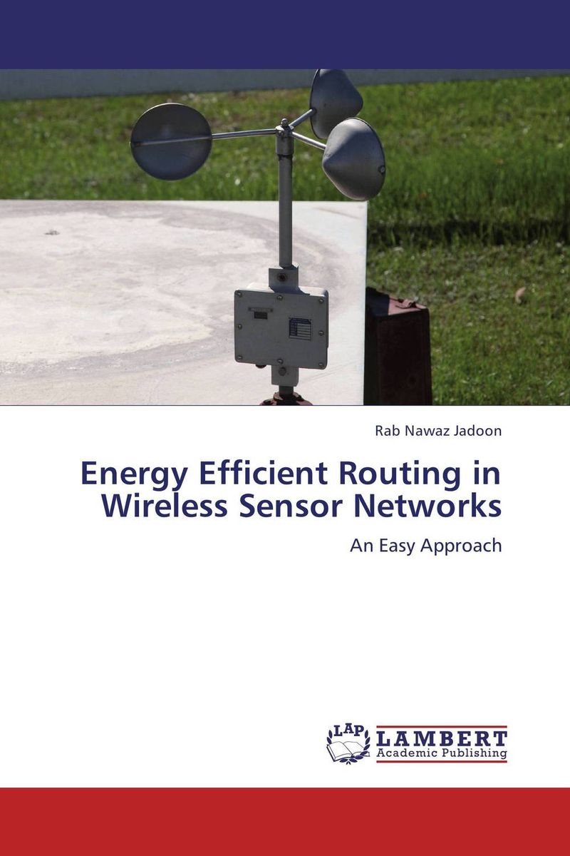 Energy Efficient Routing in Wireless Sensor Networks routing policies in wireless sensor networks