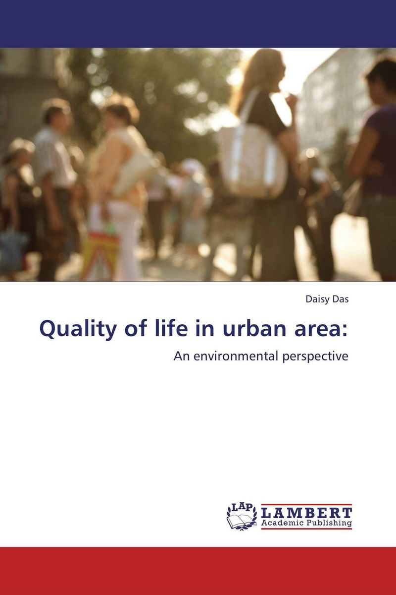 Quality of life in urban area: