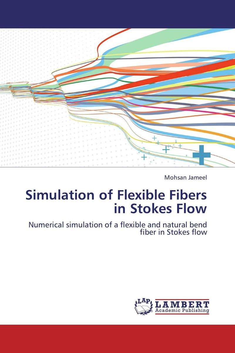 Simulation of Flexible Fibers in Stokes Flow fiber motion in turbulent flow