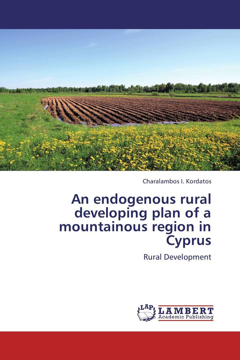 An endogenous rural developing plan of a mountainous region in Cyprus lawrence maumbi michelo analysis of nongovernmental organisation in rural development
