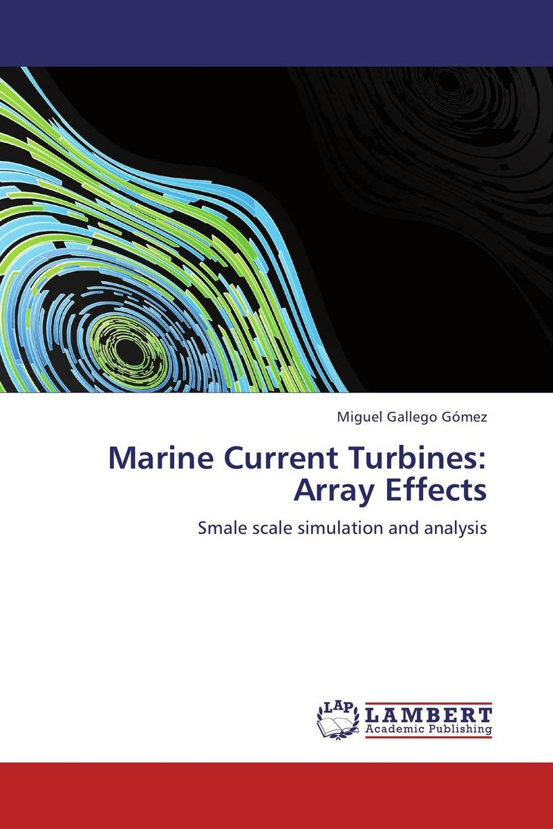Marine Current Turbines: Array Effects ноутбук acer aspire e 15 e5 576g 55y4 1600 мгц