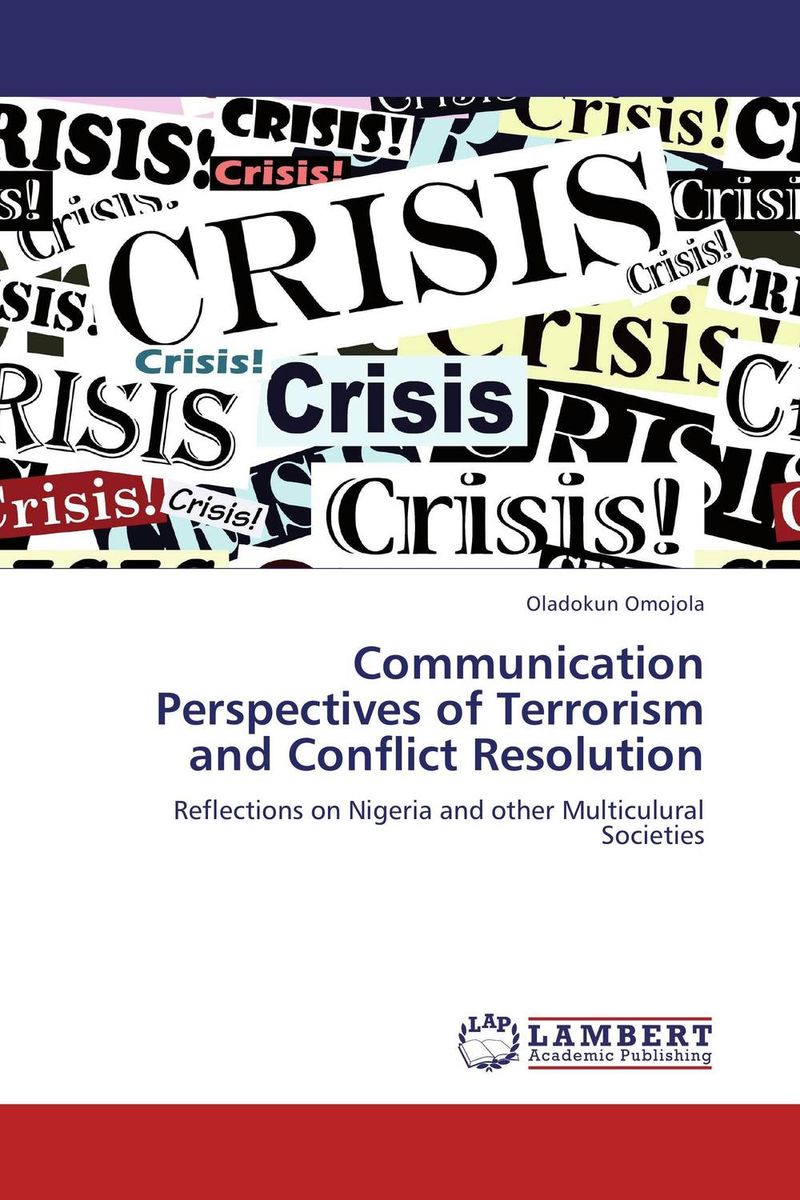 Communication Perspectives of Terrorism and Conflict Resolution islam between jihad and terrorism