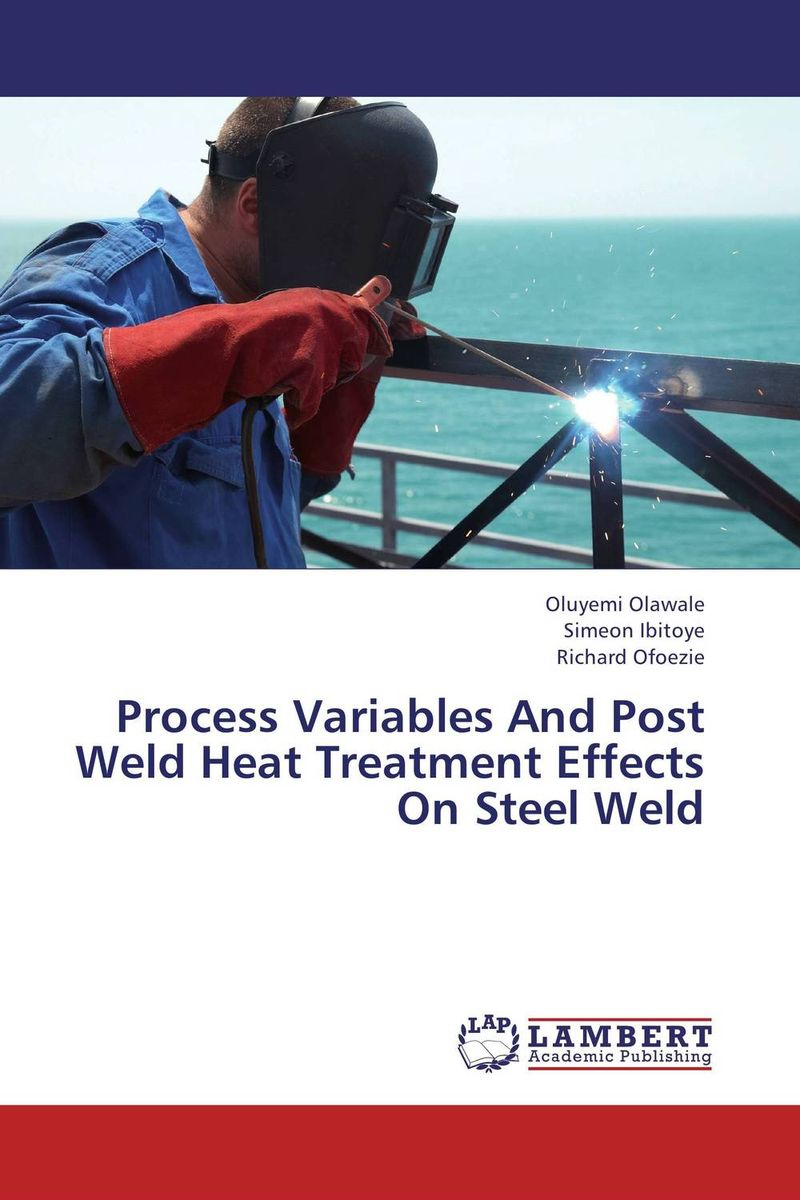 Process Variables And Post Weld Heat Treatment Effects On Steel Weld scotch weld dp 490 в волгограде