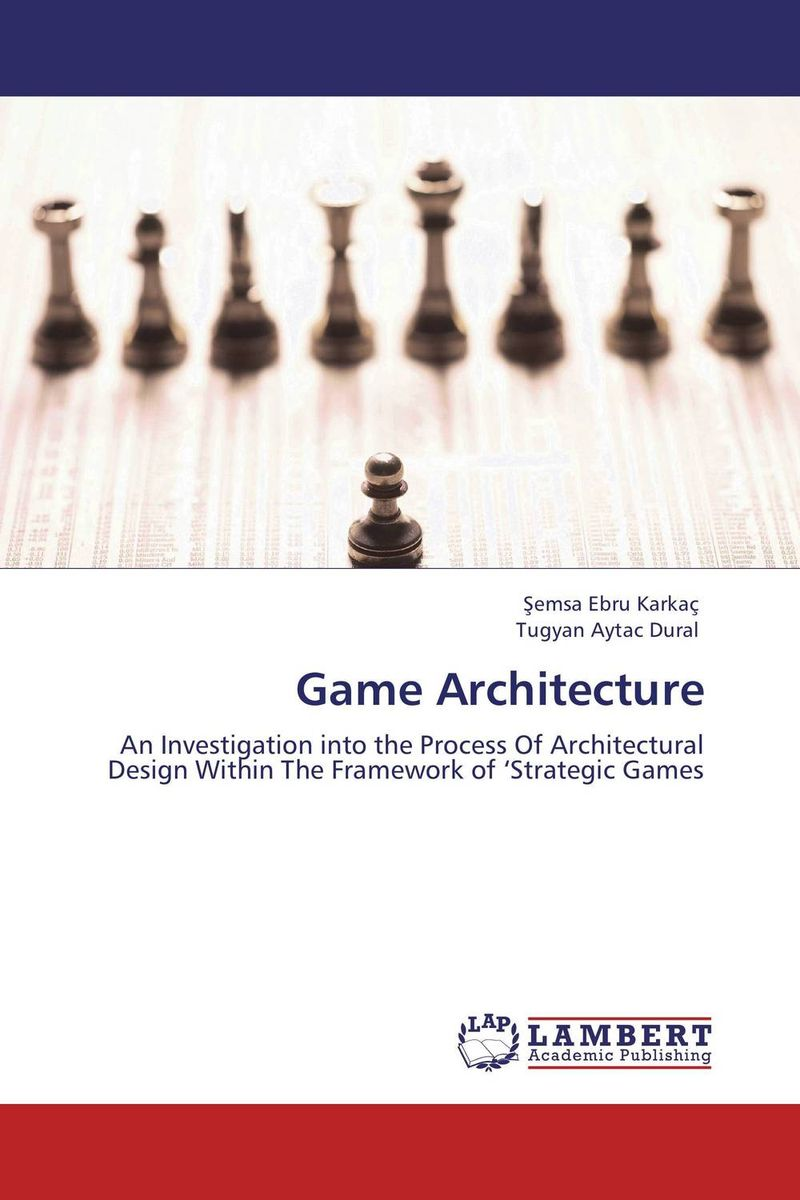 Game Architecture new round of the great game
