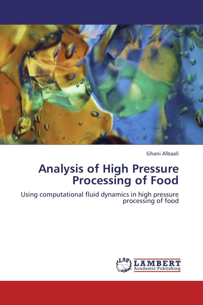 Analysis of High Pressure Processing of Food nitul kalita and rahul dev misra cfd analysis of room air distribution