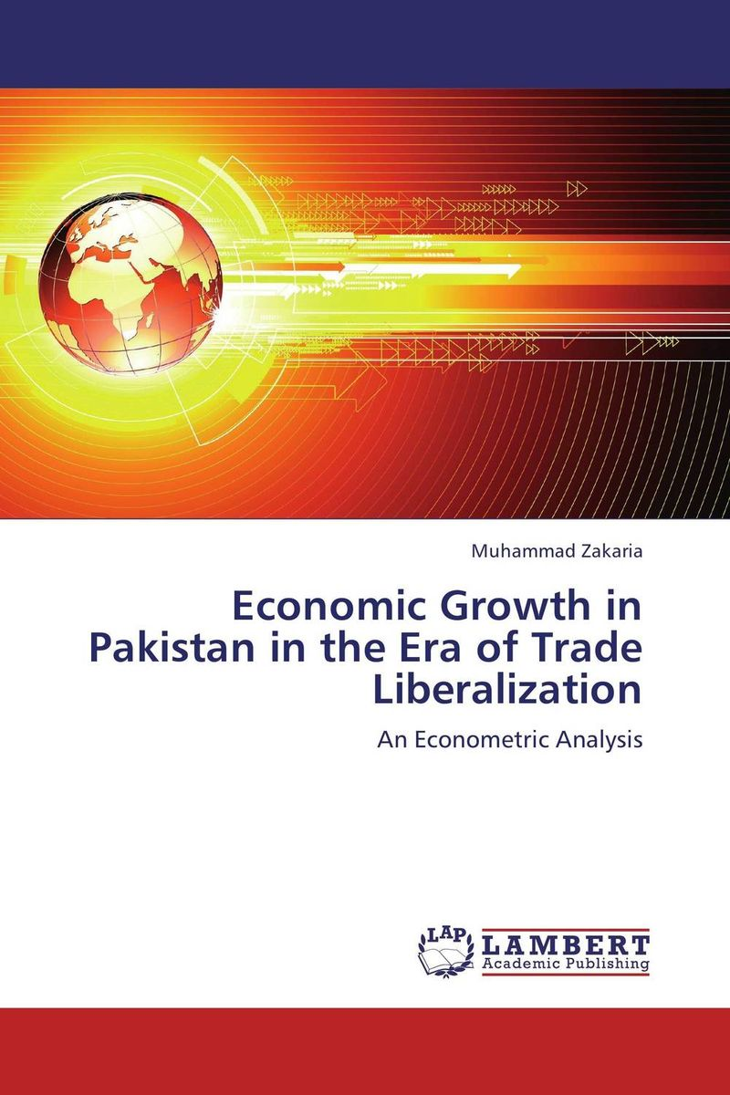 Economic Growth in Pakistan in the Era of Trade Liberalization impact of stock market performance indices on economic growth