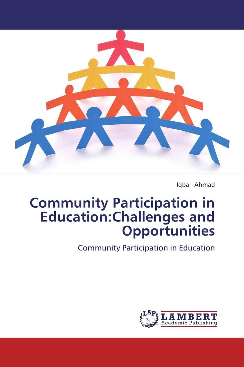 Community Participation in Education:Challenges and Opportunities asep rahmat fajar the public participation in the selection of justice in indonesia