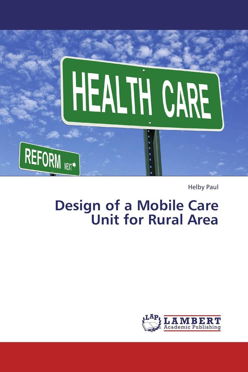Design of a Mobile Care Unit for Rural Area krisa tailor the patient revolution how big data and analytics are transforming the health care experience