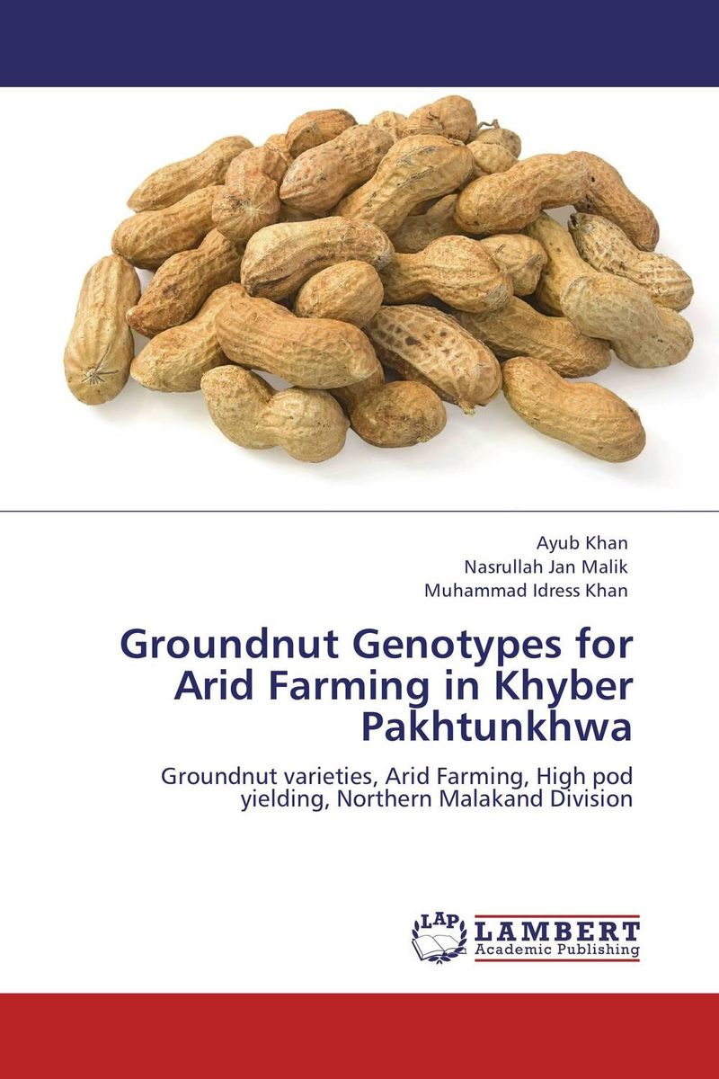 Groundnut Genotypes for Arid Farming in Khyber Pakhtunkhwa pramod kumar verma yield gap and constraints analysis in groundnut production