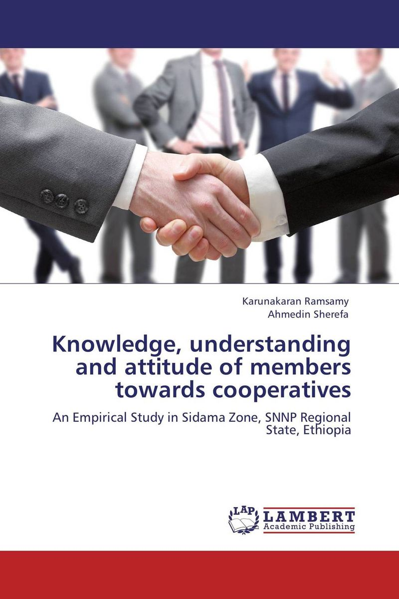 Knowledge, understanding and attitude of members towards cooperatives knowledge attitude and perception of hepatitis b