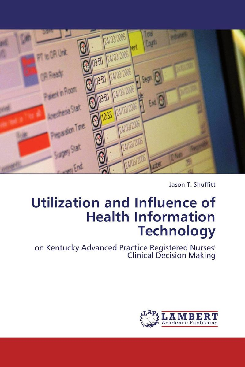 Utilization and Influence of Health Information Technology does irrelevant information influence judgment