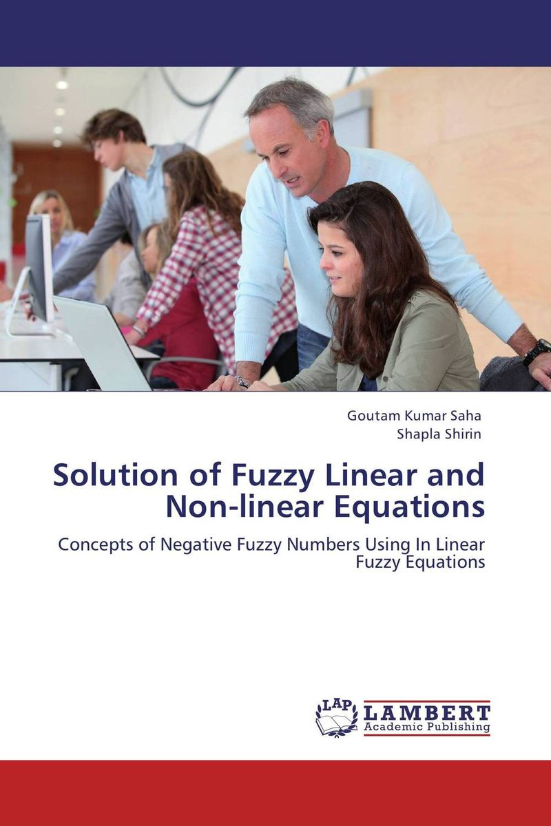 Solution of Fuzzy Linear and Non-linear Equations fuzzy linear regression