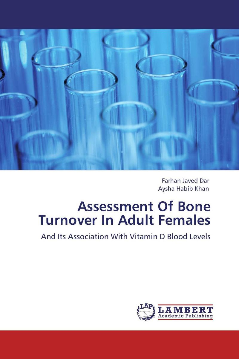 Assessment Of Bone Turnover In Adult Females incest and interpersonal relationships of young adult females