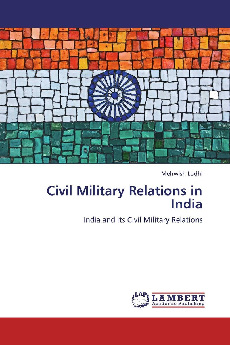 Civil Military Relations in India the demands of liberty – civil society in france since the revolution