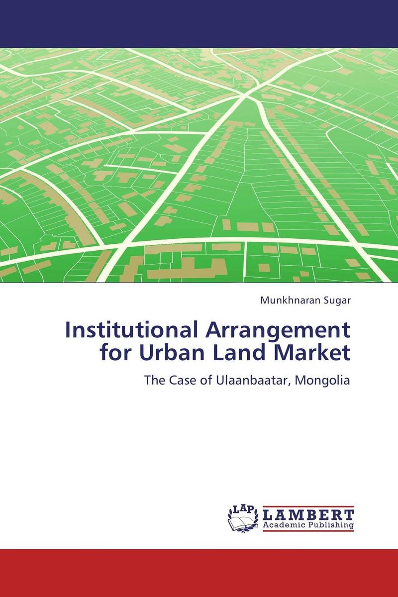 Institutional Arrangement for Urban Land Market rural land and labour market s in india