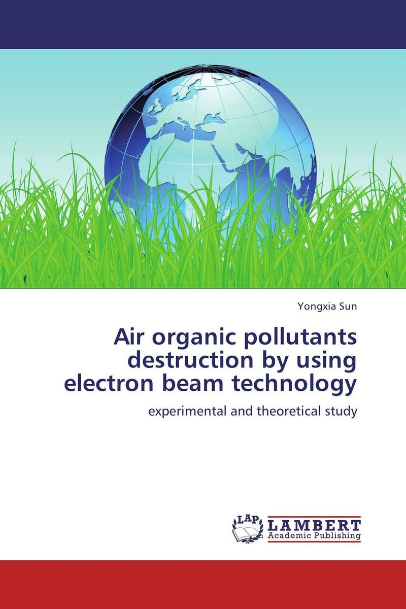 Air organic pollutants destruction by using electron beam technology the destruction of tilted arc – documents