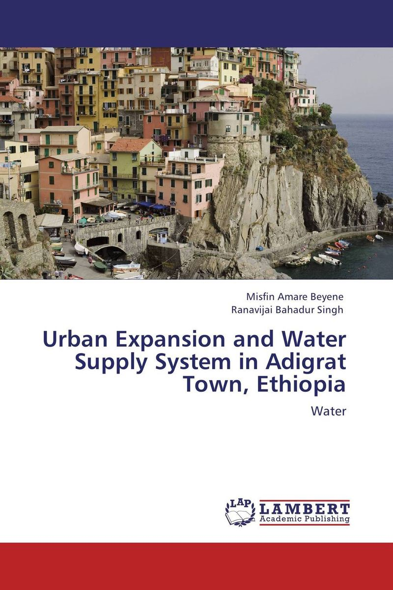Urban Expansion and Water Supply System in Adigrat Town, Ethiopia geomorphic control on urban expansion
