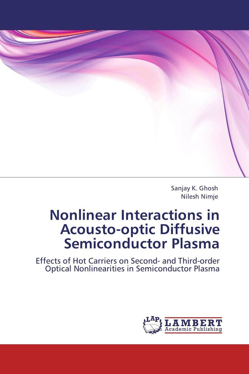 Nonlinear Interactions in Acousto-optic Diffusive Semiconductor Plasma