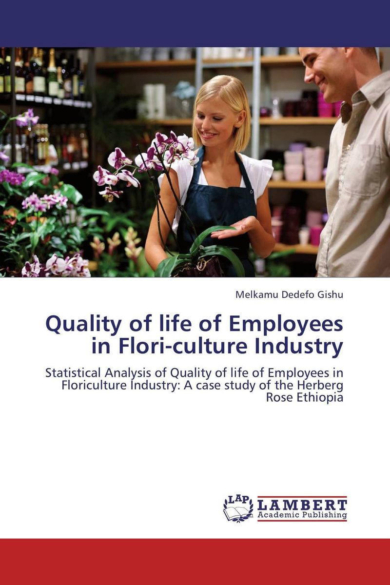 Quality of life of Employees in Flori-culture Industry impact of the handicraft industry on the environment