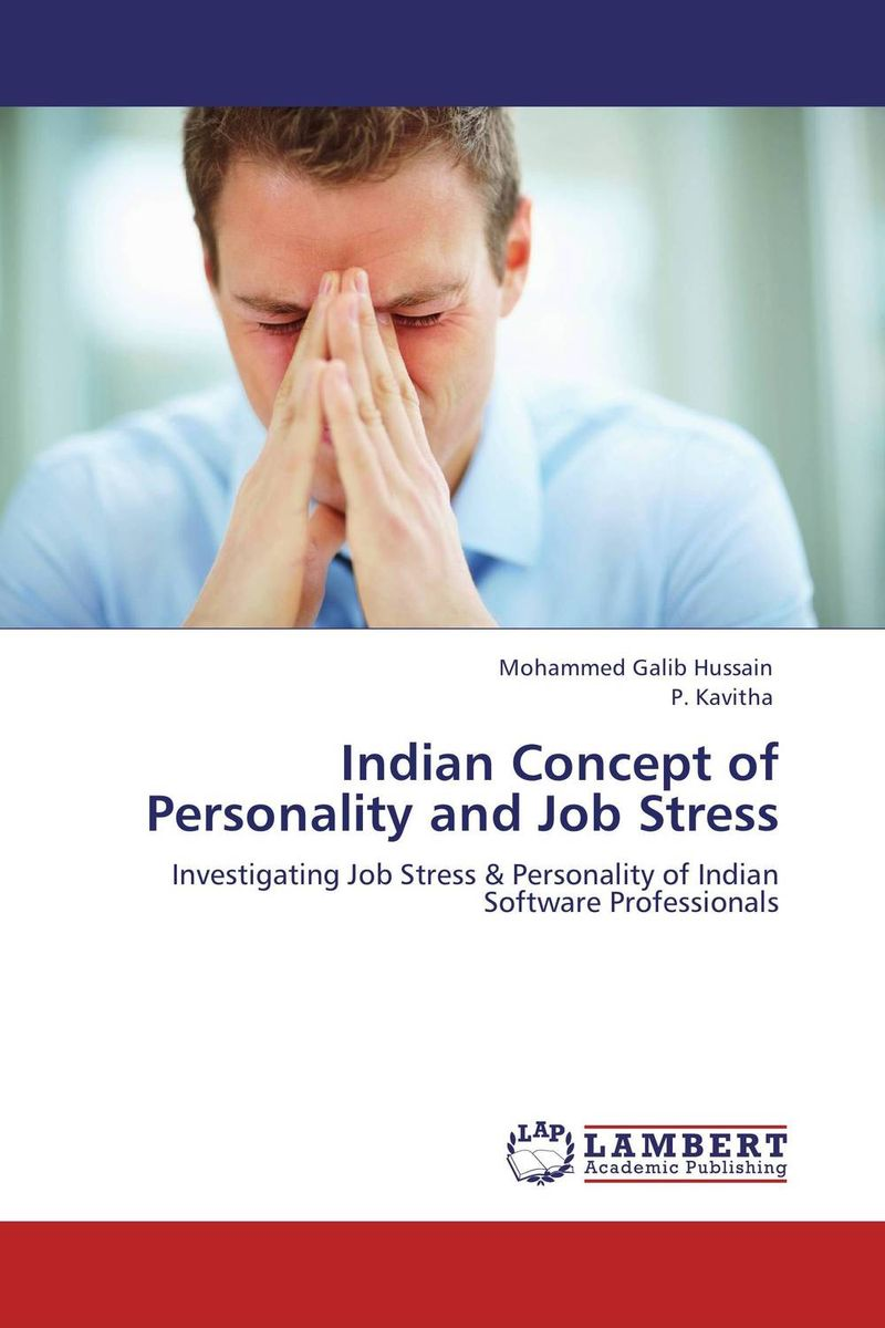 Indian Concept of Personality and Job Stress event related potentials of attention and memory inpost traumatic stress