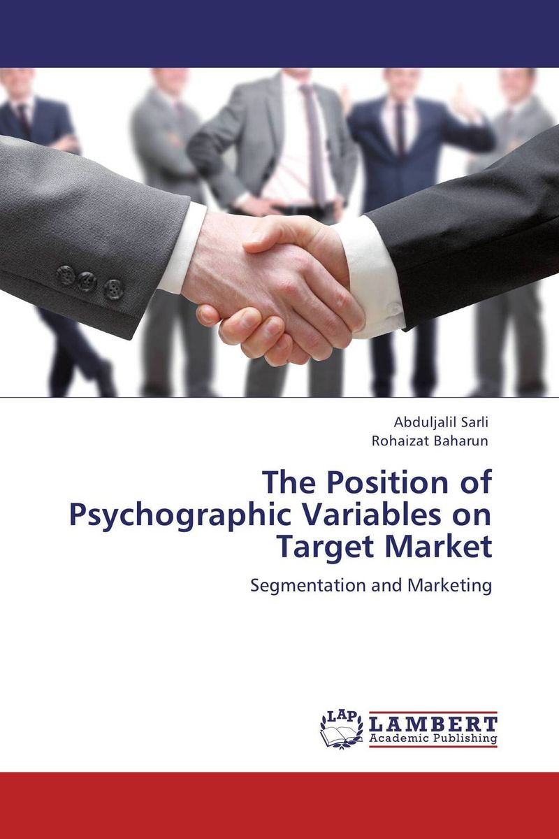 The Position of Psychographic Variables on Target Market seeing things as they are
