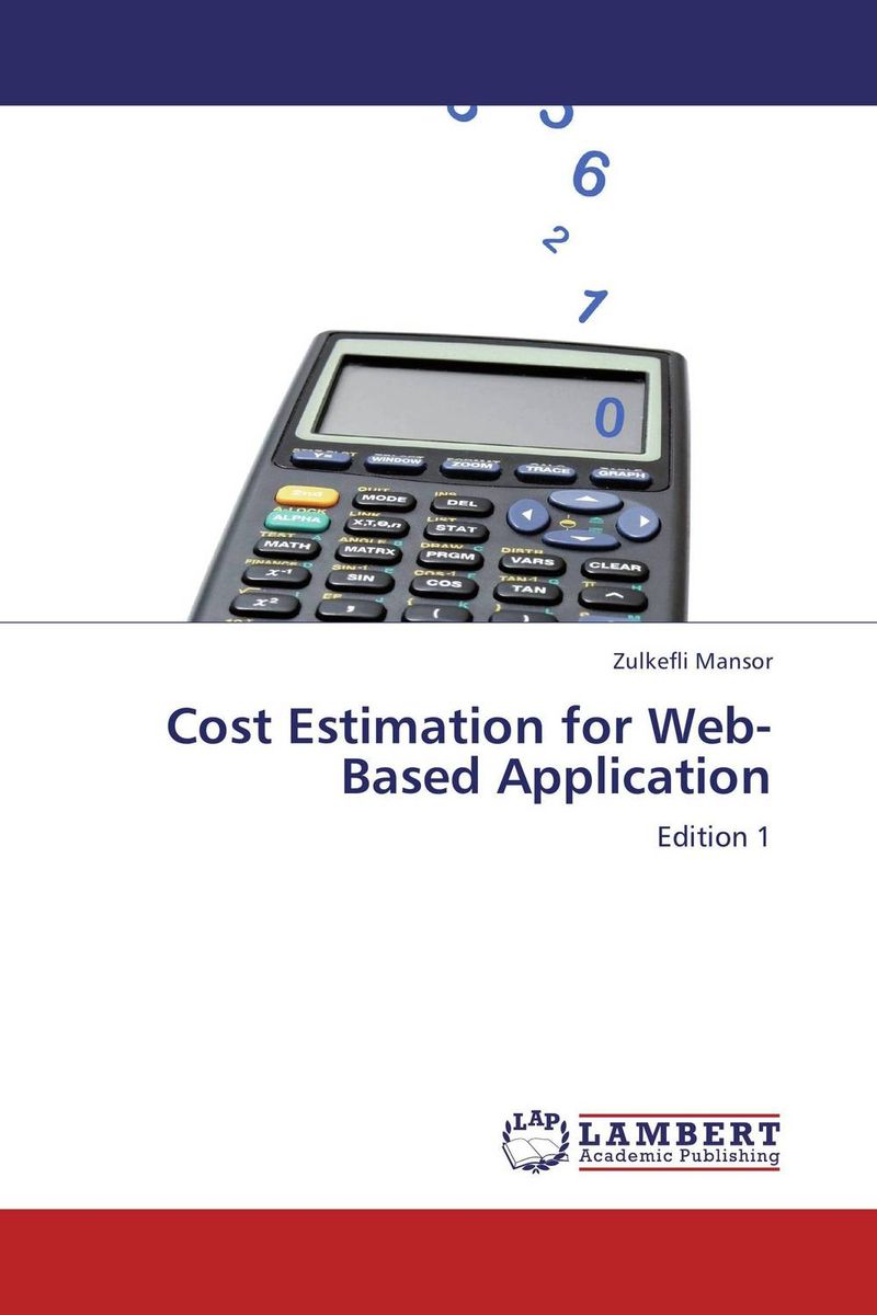 Cost Estimation for Web-Based Application overview of web based business