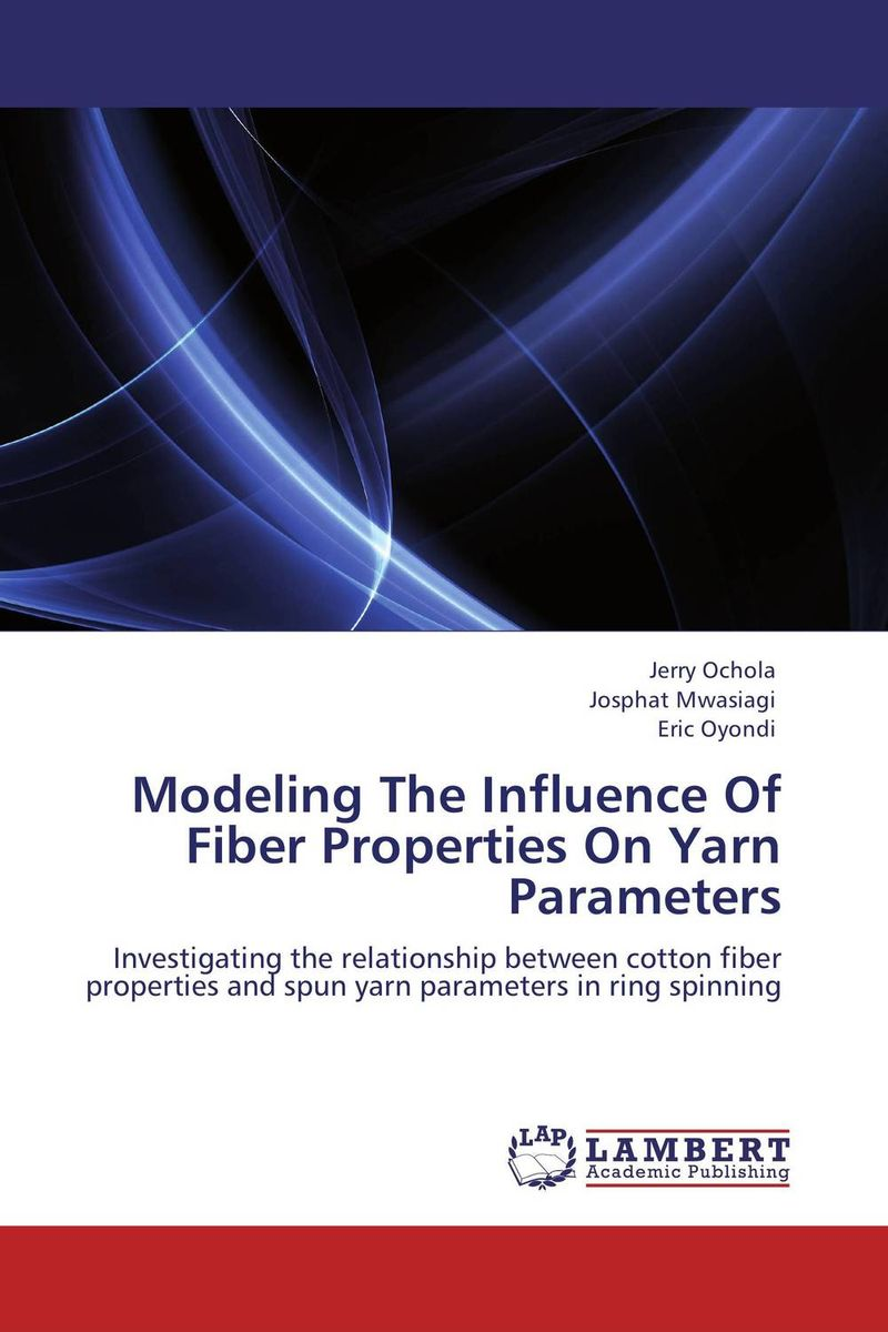 Modeling The Influence Of Fiber Properties On Yarn Parameters gbasouzor austin ikechukwu and atanmo philip n properties of bamboo influence of volume fraction and fibre length
