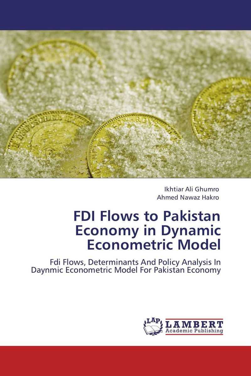 FDI Flows to Pakistan Economy in Dynamic Econometric Model bibiana njogo fdi determinants in pre and deregulated nigerian economy