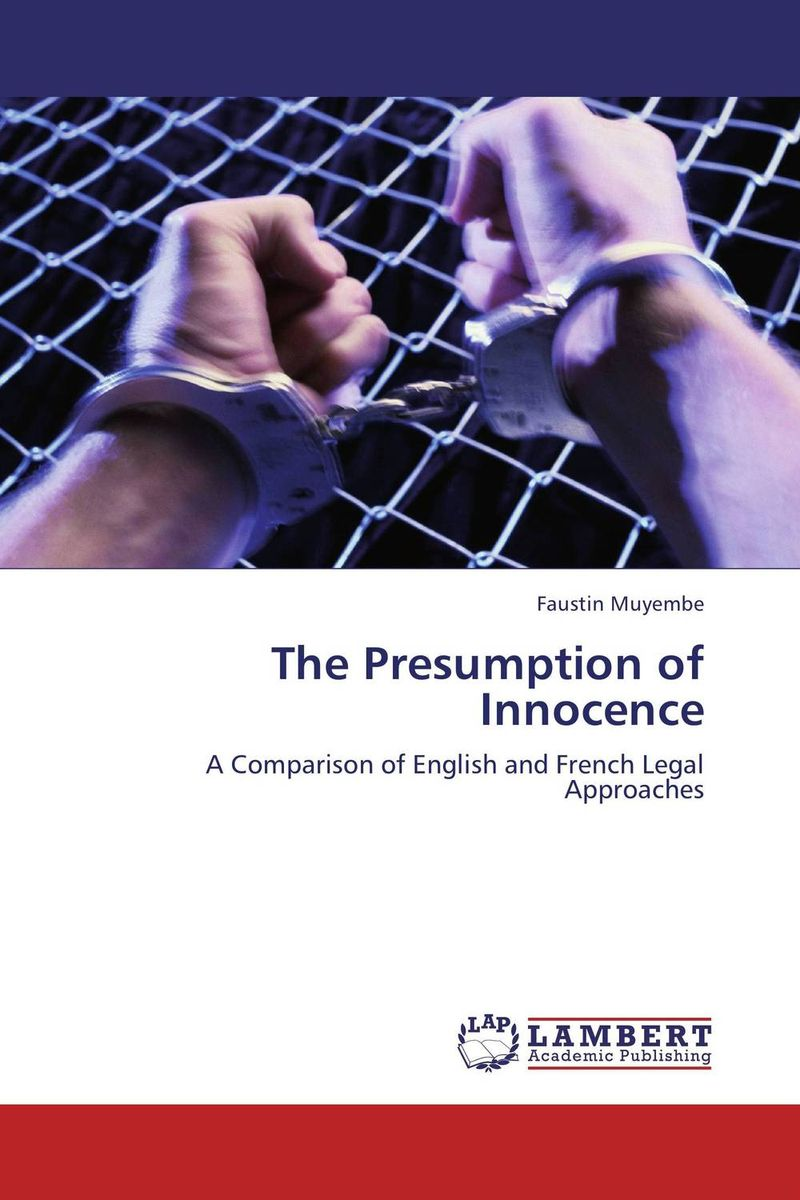 The Presumption of Innocence the law of god an introduction to orthodox christianity на английском языке