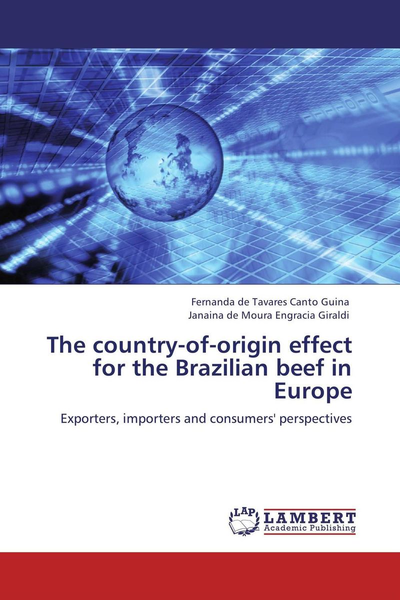 The country-of-origin effect for the Brazilian beef in Europe the custom of the country