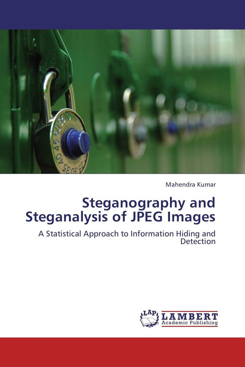 Steganography and Steganalysis of JPEG Images ahmed hussain ali image in image steganography using pifs
