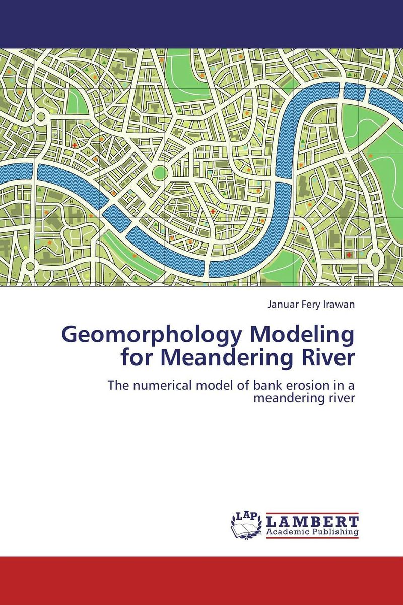 Geomorphology Modeling for Meandering River momentum часы momentum 1m sp17ps0 коллекция heatwave