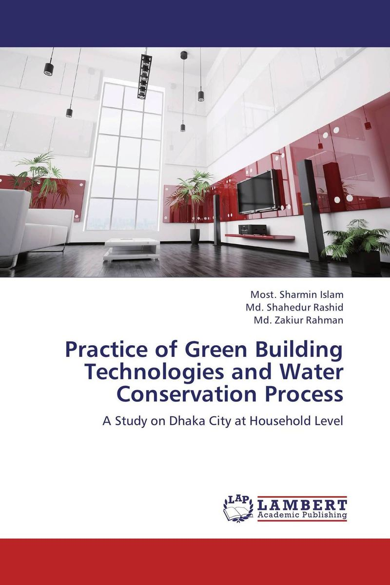Practice of Green Building Technologies and Water Conservation Process инфракрасная плнка green life в ростове