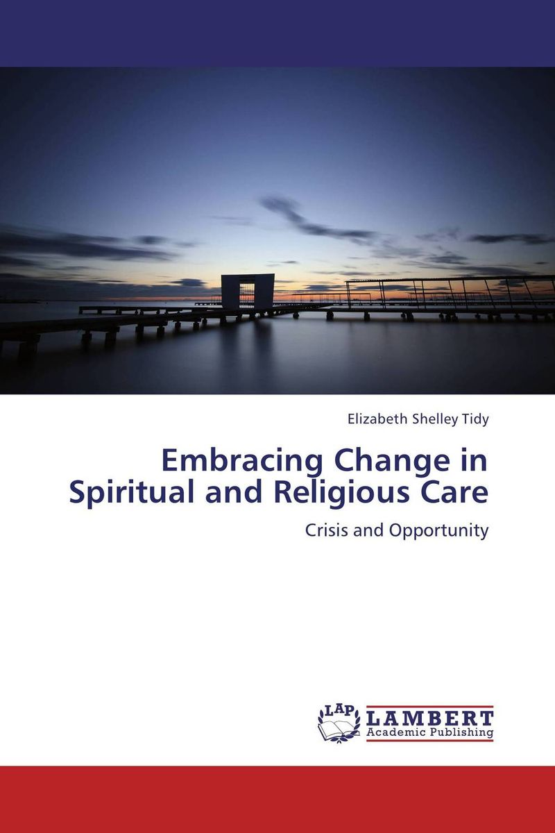 Embracing Change in Spiritual and Religious Care