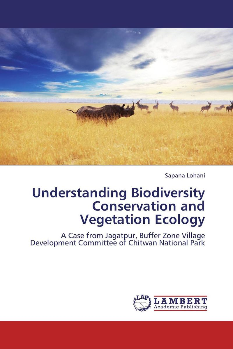 Understanding Biodiversity Conservation and Vegetation Ecology vegetation ecology in nnp