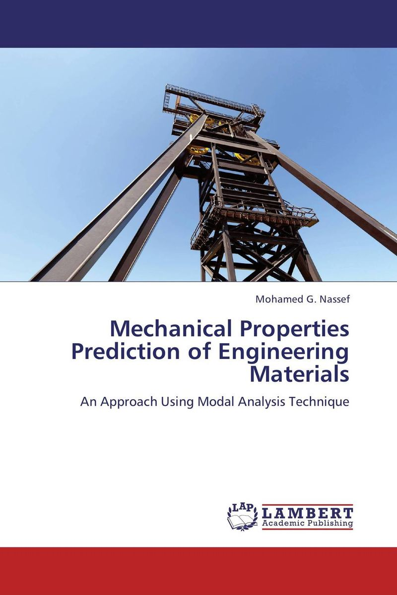 Mechanical Properties Prediction of Engineering Materials kenneth rosen d investing in income properties the big six formula for achieving wealth in real estate